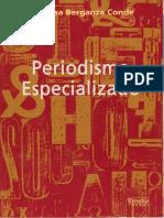 Berganza Conde, Periodismo Especializado Cap.20001
