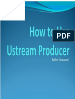 How to Use Ustream Producer