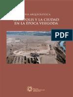 Abad Casal (Lorenzo), Gutiérrez Lloret (S.) Et Alii_Una Ciudad en El Camino. Pasado y Futuro de El Tolmo de Minateda (Hellín, Albacete)