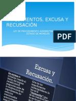 Impedimentos, Excusa y Recusación