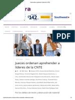 Jueces ordenan aprehender a líderes de la CNTE