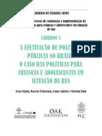 A Efetivacao de Politicas Publicas No Brasil