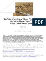 """The Who What When Where Why and How of the """"natural born Citizen"""" Term in Our U.S. Constitution"""