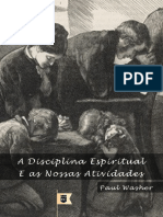 A Disciplina Espiritual e Nossas Atividades - Paul Washer