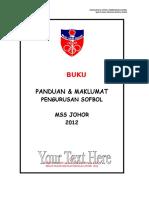 Buku Panduan & Maklumat Pengurusan Sofbol MSS Johor 2012