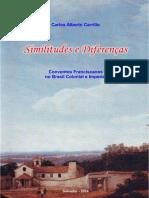 Similitudes e Diferenças. Conventos Franciscanos no Brasil Colonial e Imperial