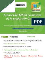 Avances Del MADR en Materia de La Producción Orgánica