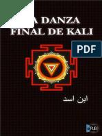 La Danza Final de Kali - Ibn Asad