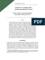"""CattacinCattacin, Sandro, Benito Perez, Isabelle Renschler and Eléonore Zottos (1999). """"""""Etat incitateur"""" ou """"deuxième ville"""""""