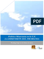 Politica Monetaria en la U.E. LA DIMENSION DEL PROBLEMA