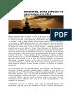 Pe pietele internetionale ale petrolului, aprovizionarea depăşeşte cu mult cererea