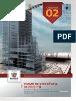 Caderno 02 Termo de Referencia de Projeto