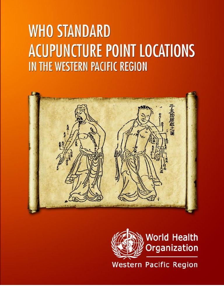 WHO Standard Accupuncture Point Locations | Anatomical Terms Of