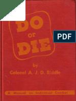 Do or Die (1944) - A J Biddle