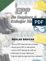 Seguridad en el trabajo Epp No Trabaje Sin Ellos