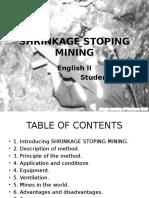 Shrinkage Stoping Mining