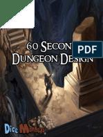 60 Second Dungeon Design