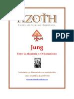 Jung, Entre La Alquimia y El Chamanismo, Laura Morandini & Ariell Chris