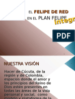 El PLAN FELIPE Integral-El Felipe de Red