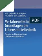 Verfahrenstechnische Grundlagen Der Lebensmitteltechnik Prozesse Und Apparate in Der Lebensmittelproduktion