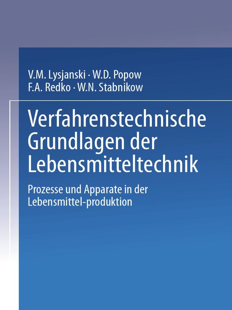 Verfahrenstechnische Grundlagen Der Lebensmitteltechnik Prozesse Und