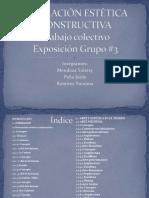 Exposición, Trabajo Colectivo. Formación Estética Constructiva. Grupo#3