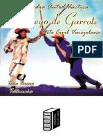 El Juego de Garrote. Volumen 3  Argimiro González