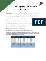 Resumen CASO Pronto Pizza