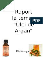 Raport. Ulei de Argan