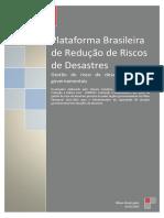 Minuta do texto final – Plataforma Brasileira de Redução do Risco de Desastres, no âmbito do Conselho Nacional de Proteção e Defesa Civil