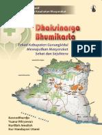 """Seri Studi Kualitatif IPKM; Dhaksinarga Bhumikara, Tekad Gunung Kidul Mewujudkan Masyarakat Sehat dan Sejahtera"""""""