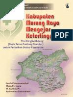 Seri Studi Kualitatif IPKM; Tira Tangka Balang, Pengalaman Kabupaten Murung Raya Mengejar Ketertinggalan dalam Pembangunan Kesehatan