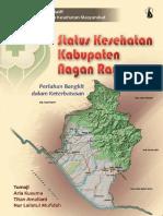 Seri Studi Kualitatif IPKM; Status Kesehatan Kabupaten Nagan Raya Perlahan Bangkit dalam Keterbatasan