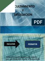 Facultamiento y Delegación