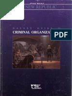 Star Wars - d6 - The New Republic - Galaxy Guide 11 - Criminal Organizations