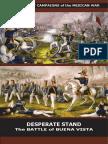 Desperate Stand the Battle of Buena Vista
