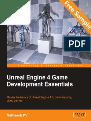 Unreal Engine 4 Game Development Essentials - Sample Chapter
