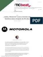 ¡Adiós, Motorola! Lenovo Borrará Esta Histórica Marca Después de 86 Años