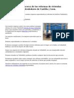 Exquisito negocio acerca de las reformas de viviendas Valladolid por los alrededores de Castilla y Leon.