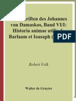 PTS 61 Johannes von Damaskos VI.1 Historia animae utilis de Barlaam et Ioasaph (spuria).pdf