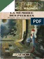 FNA 1649 - La Memoire Des Pierres - Wagner, Roland C