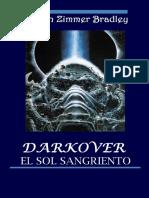 Marion Zimmer Bradley - Darkover El Sol Sangriento