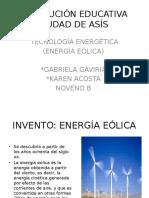 TECNOLOGÍA ENERGÉTICA ( ENERGÍA EÓLICA) NOVENO B.pptx