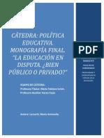 Monografia- La Educación Argentina en Disputa. ¿Bien Público o Privado