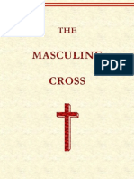 Phallic Worship (The Masculine Cross)