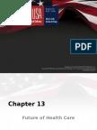 Health Care USA  Chapter 13
