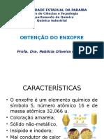 Aula Obtenção Do Enxofre e Ácido Sulfúrico (1)
