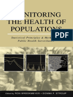Ron Brookmeyer, Donna F. Stroup-Monitoring the Health of Populations_ Statistical Principles and Methods for Public Health Surveillance (2003)