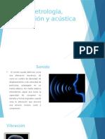 Metrología de Vibraciones y Acústica