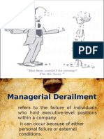 Managerial Derailment and Self-Defeating Behaviors
